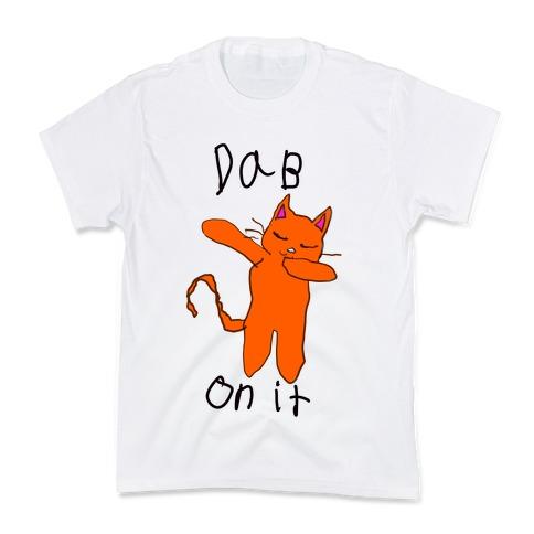 Dab on It (Cat) Kids T-Shirt