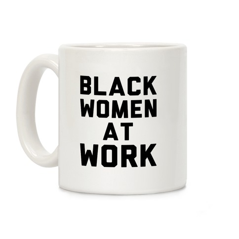 Black Women At Work Coffee Mug