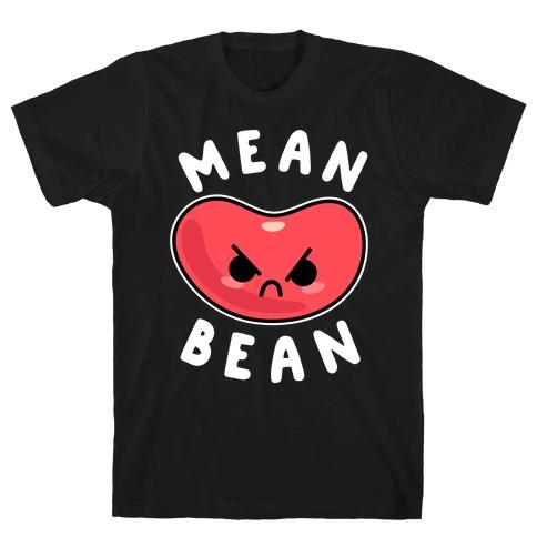 Mean Bean Mens/Unisex T-Shirt