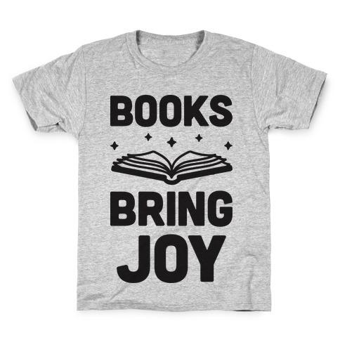Books Bring Joy Kids T-Shirt