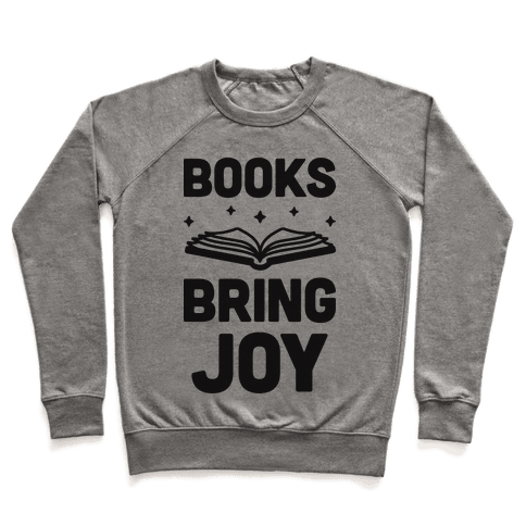 Books Bring Joy Pullover