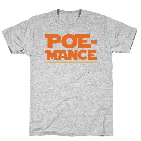Poemance Parody T-Shirt