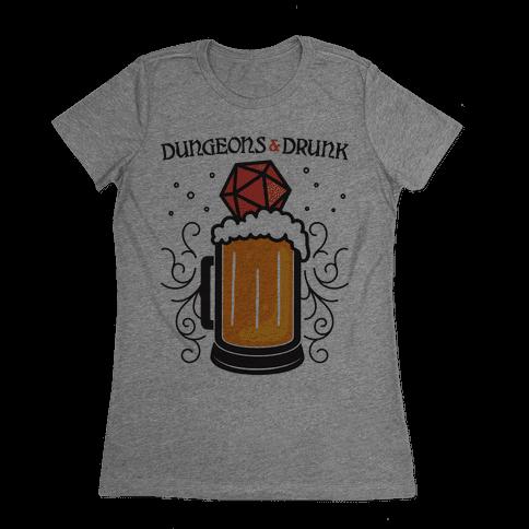 Dungeons & Drunk Womens T-Shirt