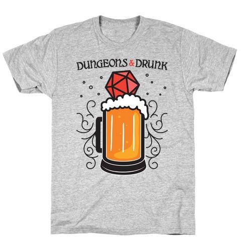 Dungeons & Drunk T-Shirt