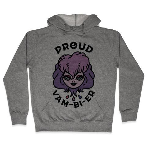 Proud Vam-bi-re Hooded Sweatshirt
