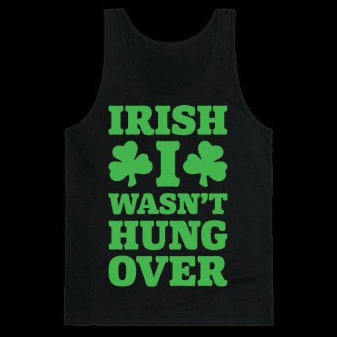 Irish I Wasn't Hungover White Print Tank Top