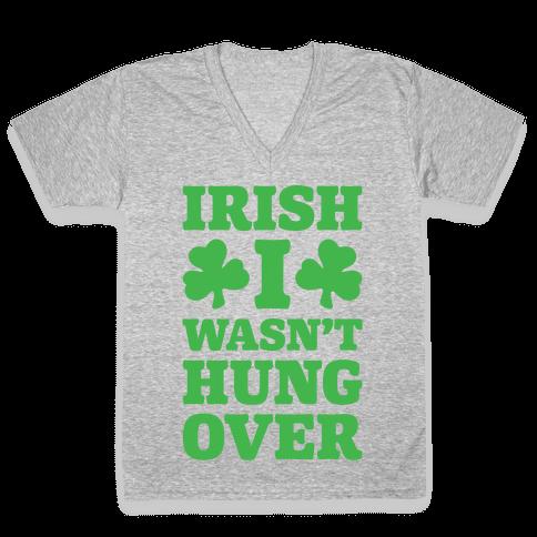Irish I Wasn't Hungover White Print V-Neck Tee Shirt