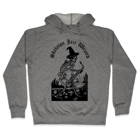 Skeleton Jazz Wizard Hooded Sweatshirt