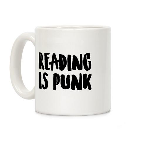 Reading Is Punk Coffee Mug