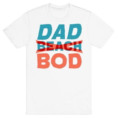 Dad Beach Bod  T-Shirt