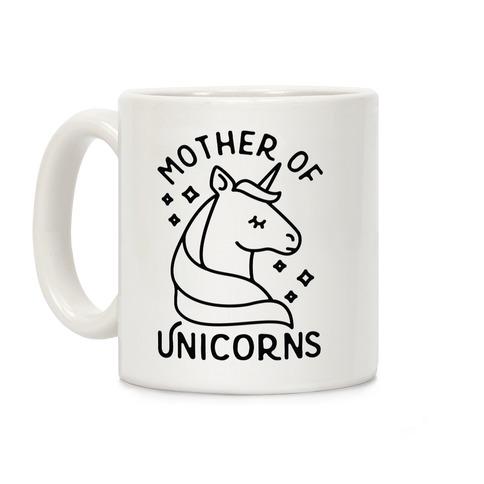 Mother Of Unicorns Coffee Mug
