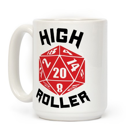 High Roller Coffee Mug