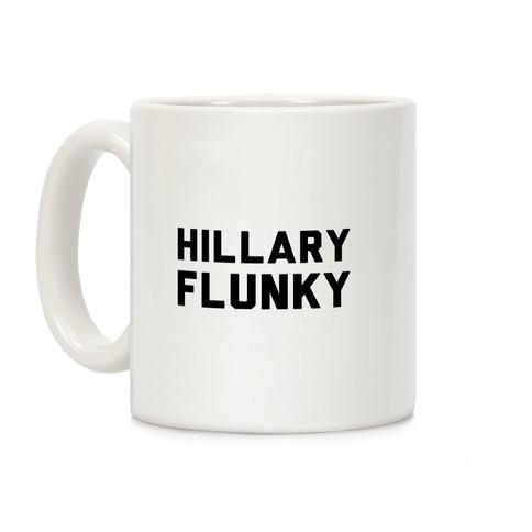 Hillary Flunky Coffee Mug