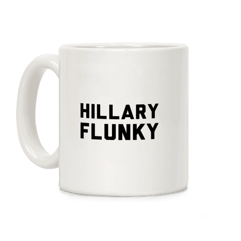 Hillary Flunky Coffee Mug