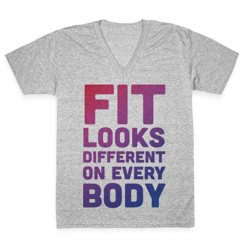 Fit Looks Different On Every Body V-Neck Tee Shirt