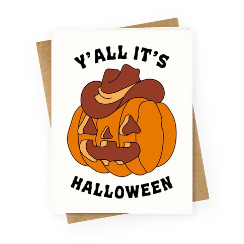 Y'all It's Halloween Greeting Card