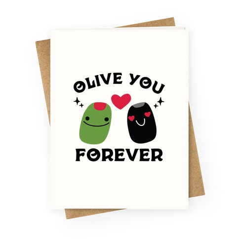 Olive You Forever Greeting Card