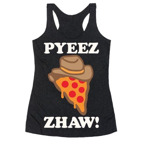 Pyeezzhaw Pizza Cowboy Parody White Print Racerback Tank Top