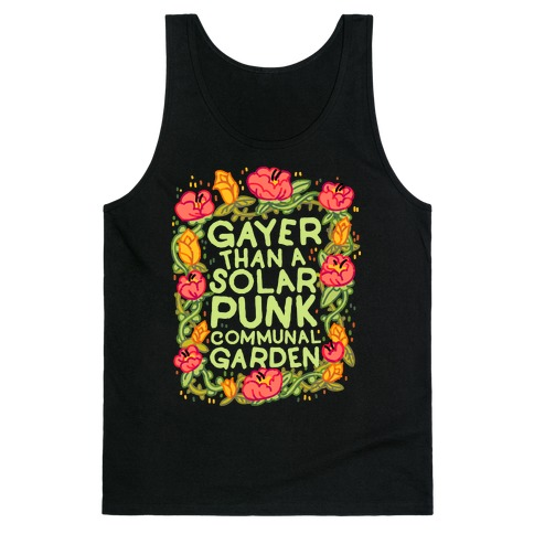 Gayer Than a Solar Punk Communal Garden Tank Top