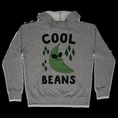 Cool Beans  Hooded Sweatshirt