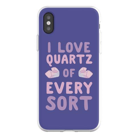 I Love Quartz of Every Sort Phone Flexi-Case