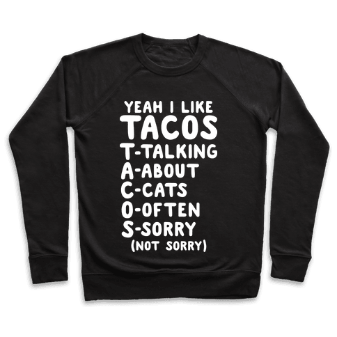 Tacos Acronym Pullover