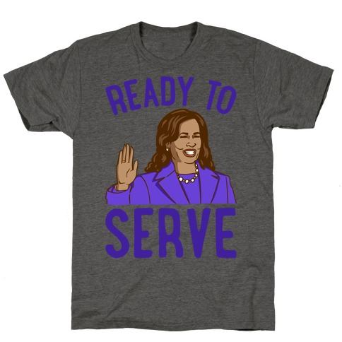 Ready To Serve T-Shirt