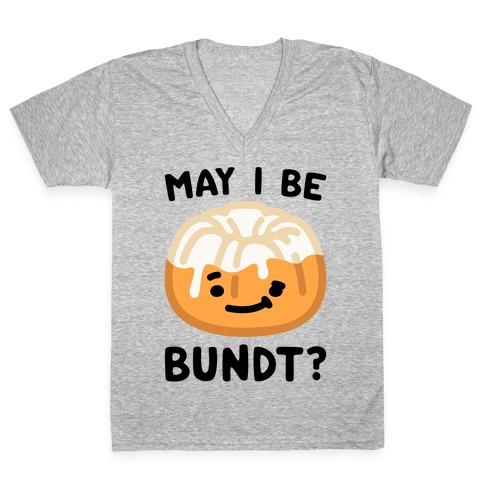 May I Be Bundt V-Neck Tee Shirt