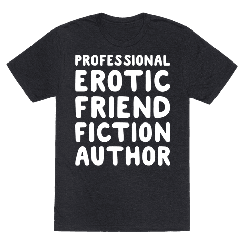 Professional Erotic Friend Fiction Author White Print