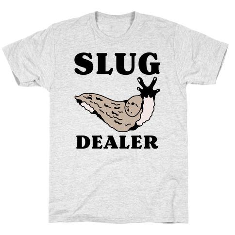 Slug Dealer T-Shirt
