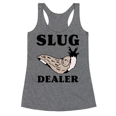 Slug Dealer Racerback Tank Top