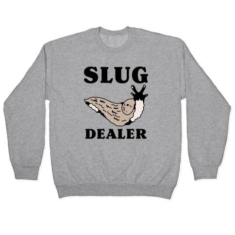 Slug Dealer Pullover