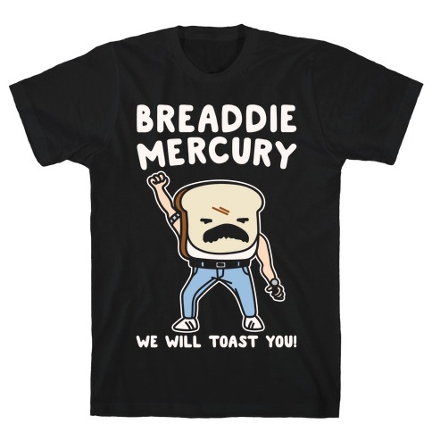 Breaddie Mercury Parody White Print T-Shirt