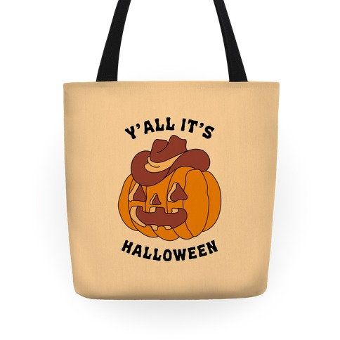Y'all It's Halloween Tote