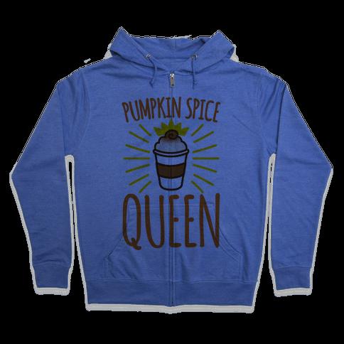 Pumpkin Spice Queen Zip Hoodie