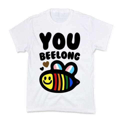 You Beelong Gay Pride Kids T-Shirt