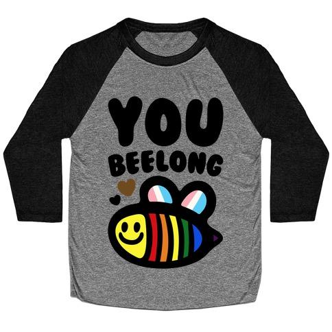 You Beelong Gay Pride Baseball Tee