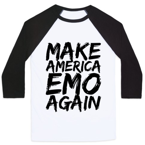 Make America Emo Again Baseball Tee