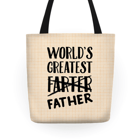 World's Greatest Farter Tote