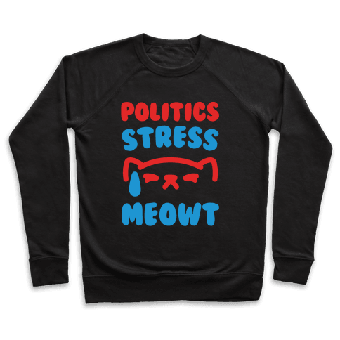 Politics Stress Meowt White Print Pullover