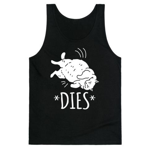*Dies* Tank Top
