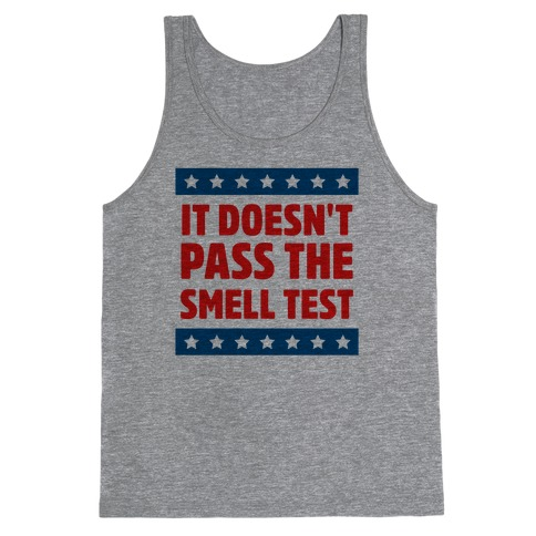 It Doesn't Pass the Smell Test Tank Top