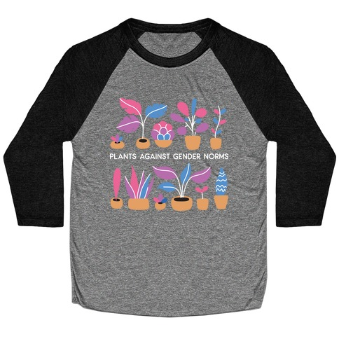 Plants Against Gender Norms Baseball Tee