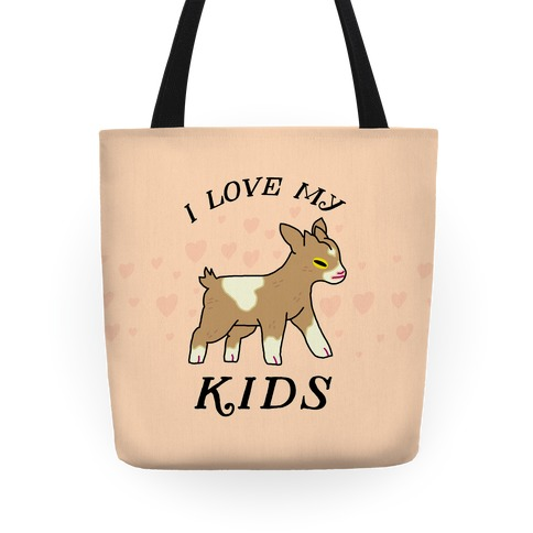 I Love My Kids (Goat) Tote