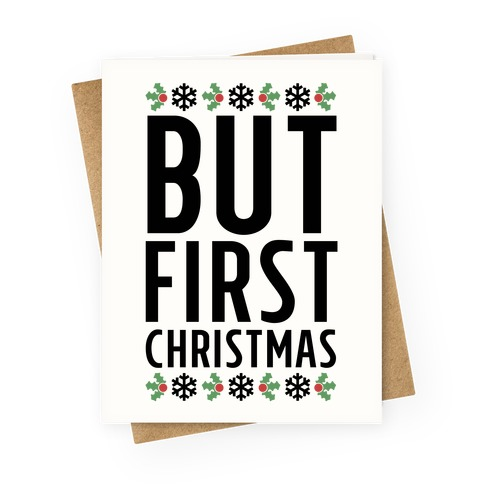 But First Christmas Greeting Card