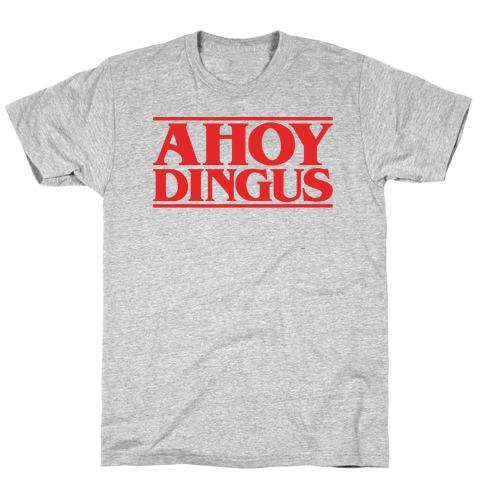 Ahoy Dingus Parody T-Shirt