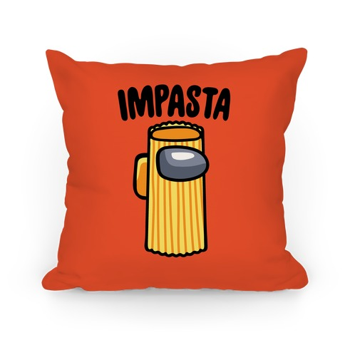 Impasta Parody Pillow
