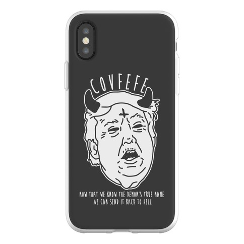 Covfefe Now that We Know The Demon's True Name Phone Flexi-Case