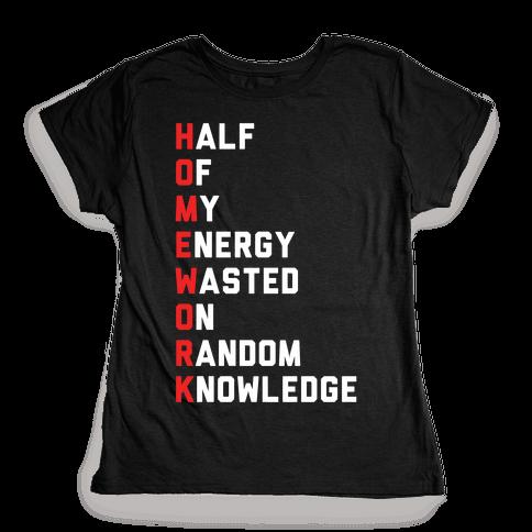 Homework Womens T-Shirt