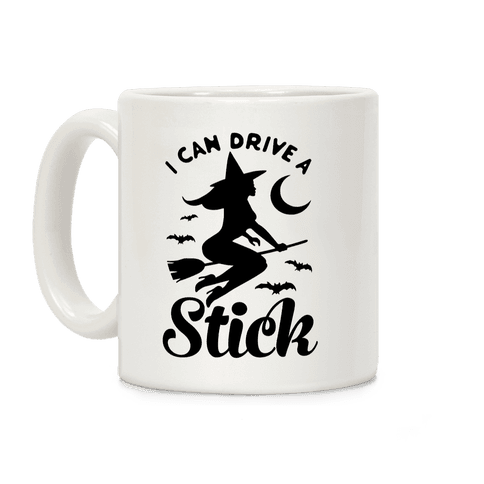 I Can Drive a Stick Coffee Mug